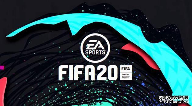 《FIFA 20》试玩D超变态网页游戏EMO上线PS4/Xbox One/PC平台